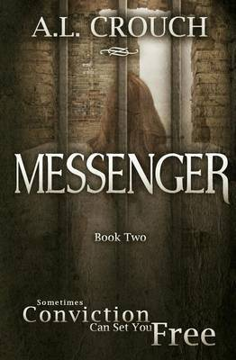 Messenger: Book Two by A L Crouch