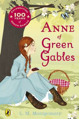 Anne of Green Gables by L Montgomery