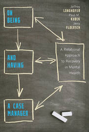On Being and Having a Case Manager by Jeffrey Longhofer image