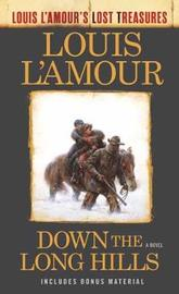 Down The Long Hills (Louis L'amour's Lost Treasures) by Louis L'Amour image