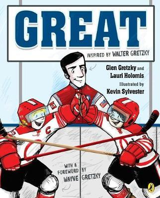 Great by Glen Gretzky
