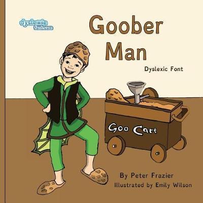Goober Man Dyslexic Font by Peter Frazier