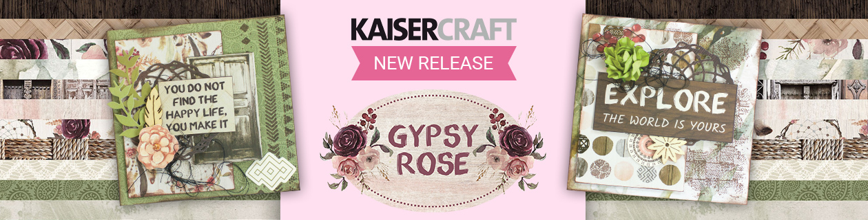 New Kaisercraft Collection - Gypsy Rose!