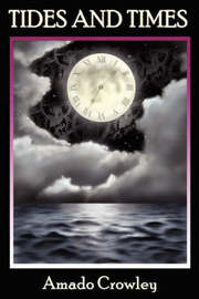 Tides and Times by Amado Crowley image