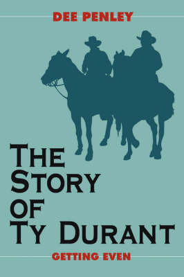 The Story of Ty Durant by Dee Penley image