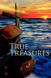 True Treasures by Linda J. Handel image