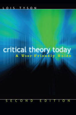 Critical Theory Today by Lois Tyson image