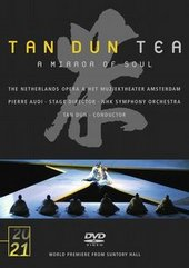 Tea -- A Mirror of Soul: Haijing Fu / Nancy Allen Lundy / Christopher Gillett / NHK Symphony / Tan Dun on DVD