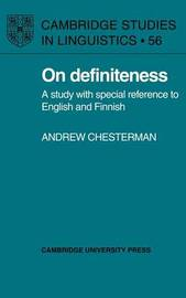 Cambridge Studies in Linguistics: Series Number 56 by Andrew Chesterman