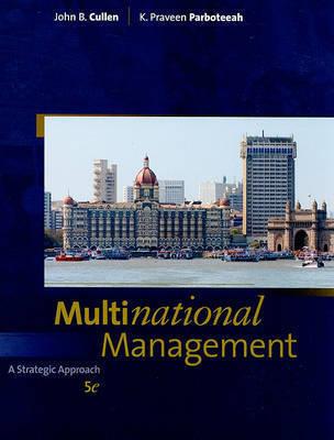 Multinational Management by John B Cullen (Washington State University, USA)