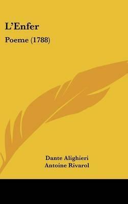 L'Enfer: Poeme (1788) by Dante Alighieri