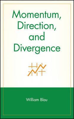 Momentum, Direction, and Divergence by William Blau