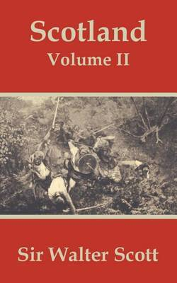 Scotland (Volume Two) by Sir Walter Scott, Sir image