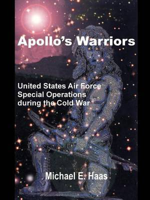 Apollo's Warriors by Michael E. Haas image
