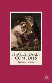 Shakespeare's Comedies by Kiernan Ryan image