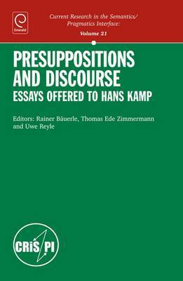 Presuppositions and Discourse: Essays Offered to Hans Kamp