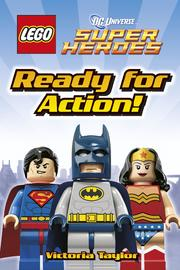 LEGO (R) DC Super Heroes Ready for Action! by DK