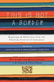 This Is Not a Border by J.M. Coetzee