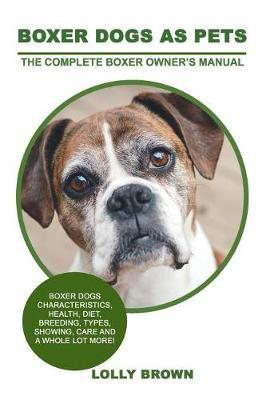 Boxer Dogs as Pets by Lolly Brown image