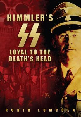 Himmler's SS by Robin Lumsden image
