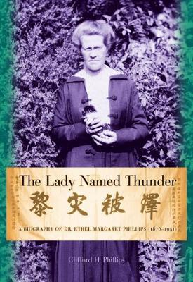 The Lady Named Thunder by Clifford H Phillips image