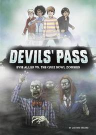 Evie Allen vs. the Quiz Bowl Zombies by Justina Ireland