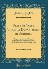 State of West Virginia Department of Schools by Thos C Miller image