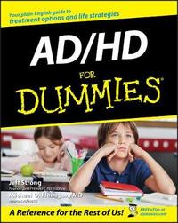AD / HD For Dummies by Jeff Strong