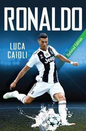 Ronaldo by Luca Caioli