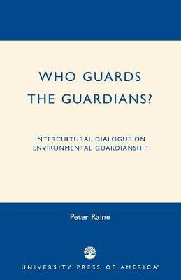 Who Guards the Guardians? by Peter Raine