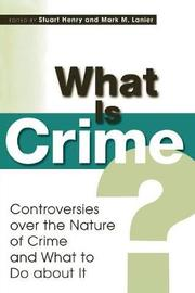 What Is Crime? by Stuart Henry