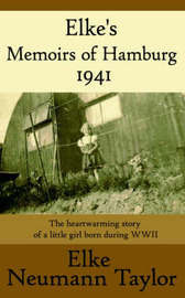 Elke's Memoirs of Hamburg 1941 by Elke Neumann Taylor image