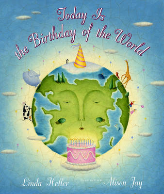 Today Is The Birthday Of The World by Linda Heller image
