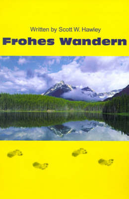 Frohes Wandern by Scott W Hawley image