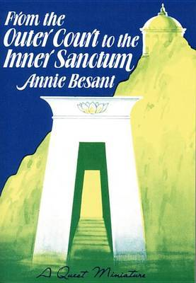 From the Outer Court to the Inner Sanctum by Annie Besant image