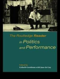 The Routledge Reader in Politics and Performance image