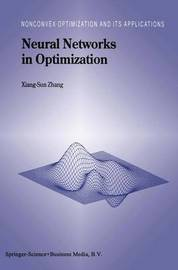 Neural Networks in Optimization by Xiang-Sun Zhang