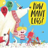 How Many Legs? by Kes Gray