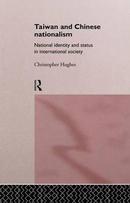Taiwan and Chinese Nationalism by Christopher Hughes image