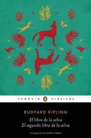 El Libro de La Selva / El Segundo Libro de La Selva / The Jungle Books by Rudyard Kipling