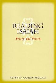 Reading Isaiah by Peter D Quinn-Miscall