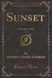 Sunset, Vol. 12 by Southern Pacific Company image