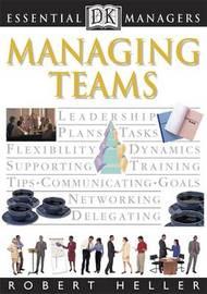 Managing Teams by Robert Heller image