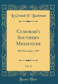 Cumorah's Southern Messenger, Vol. 11 by Le Grand P Backman image