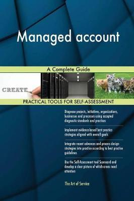 Managed Account a Complete Guide by Gerardus Blokdyk image