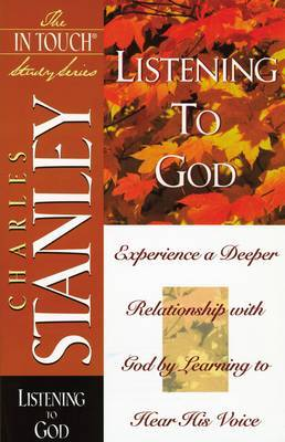 Listening to God by Charles Stanley