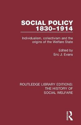 Social Policy 1830-1914 by Eric J Evans image