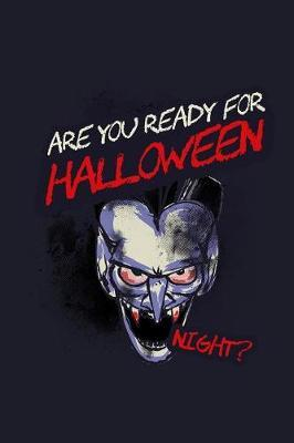 Are You Ready For Halloween Night? by Uab Kidkis