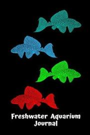 Freshwater Aquarium Journal by Fishcraze Books image