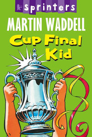Cup Final Kid by Martin Waddell image
